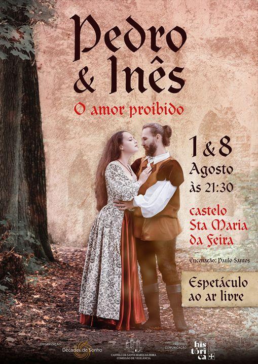 Pedro & Inês o amor proibido