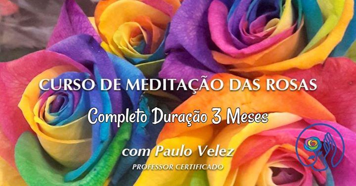 Curso de Meditação das Rosas Completo (3 meses)