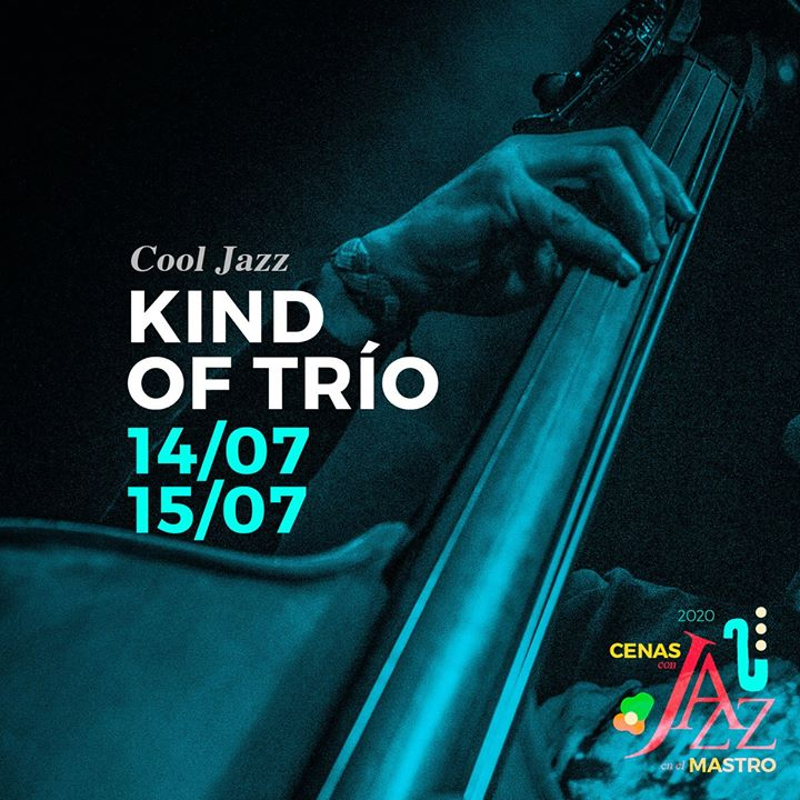 Kind of Trío / 15 Julio 2020 / Cáceres