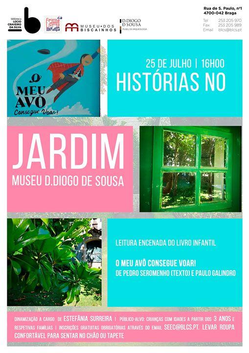Histórias no jardim … Museu D. Diogo de Sousa