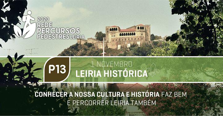 P13 Percurso Urbano | Leiria Histórica
