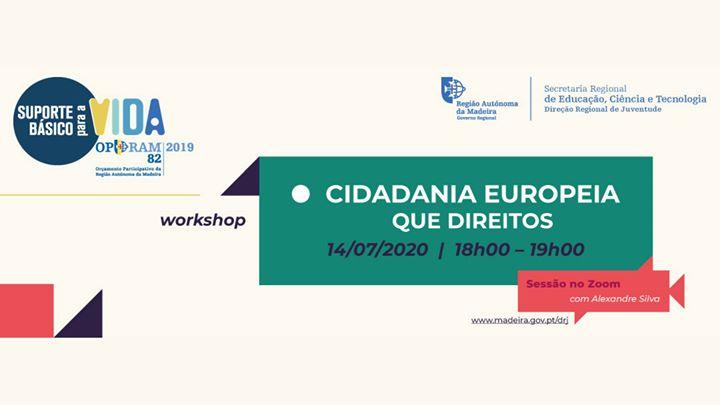 Workshop Online | Cidadania Europeia - Que direitos?