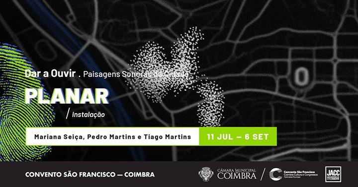 Planar, de Mariana Seiça, Pedro Martins e Tiago Martins
