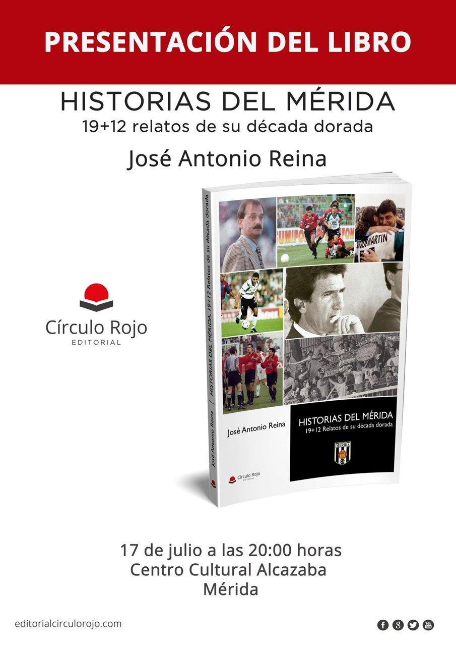 Presentación del libro 'Historias del Mérida. 19+12 relatos de su década dorada' de J.A. Reina