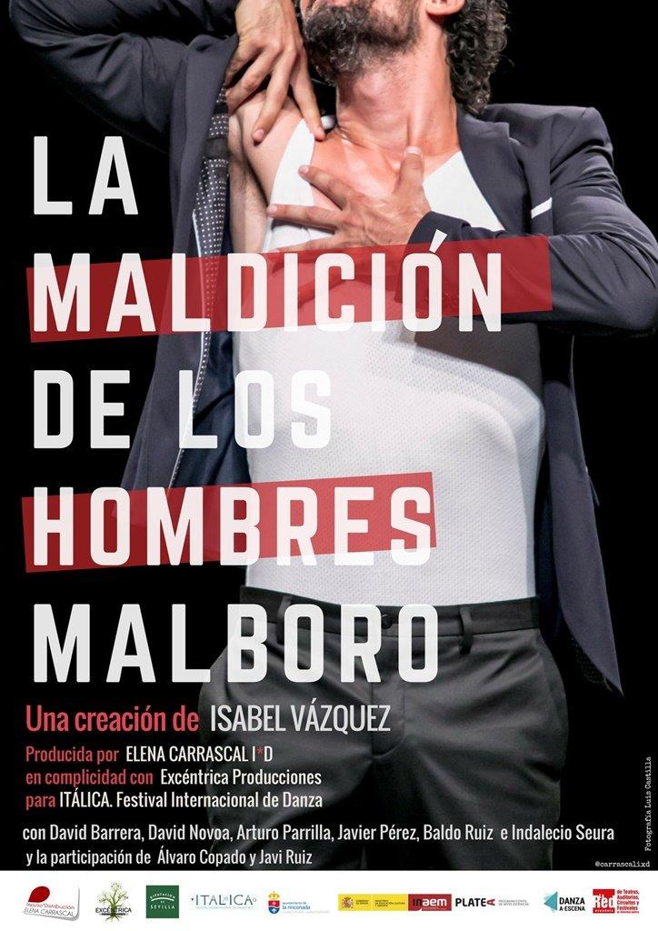 Danza: «La maldición de los hombres Malboro»