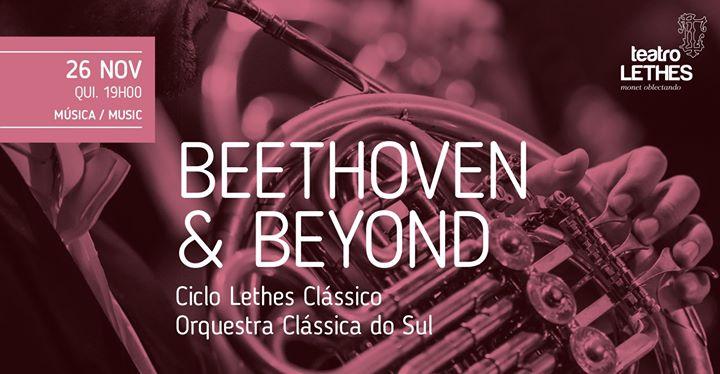 Beethoven & Beyond