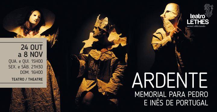 Ardente - Memorial para Pedro e Inês de Portugal