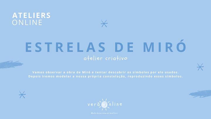 Atelier 'Estrelas De Miró'
