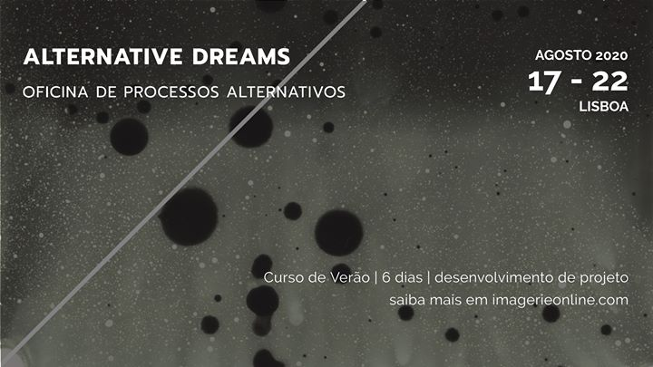 Esgotado | Alternative Dreams - Curso de Verão