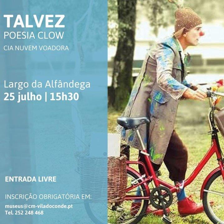 'Talvez - Poesia Clown' no Largo da ...