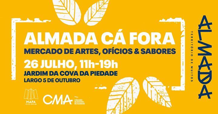 Almada Cá Fora | Mercado de Artes, Ofícios & Sabores