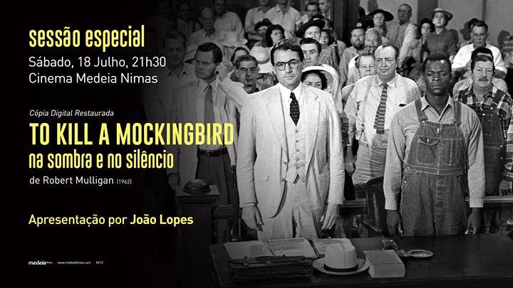 Sessão Especial: To Kill a Mockingbird, de Robert Mulligan