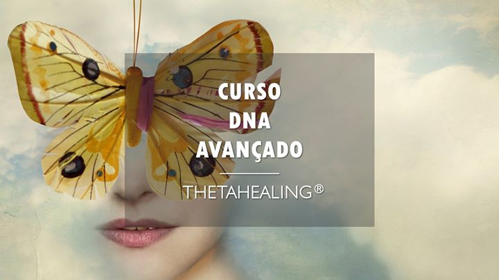 Curso DNA Avançado ThetaHealing® Lisboa
