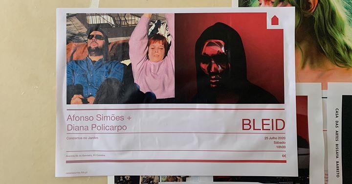 Afonso Simões e Diana Policarpo + BLEID