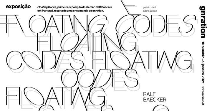 Floating Codes, por Ralf Baecker [exposição] | gnration