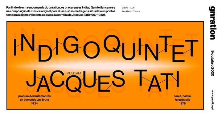 Indigo Quintet musicam Jacques Tati | gnration