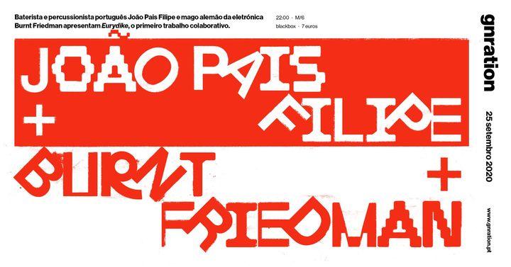 João Pais Filipe e Burnt Friedman apresentam Eurydike   gnration