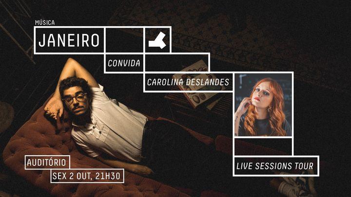 Janeiro Live Sessions Tour - Convida Carolina Deslandes