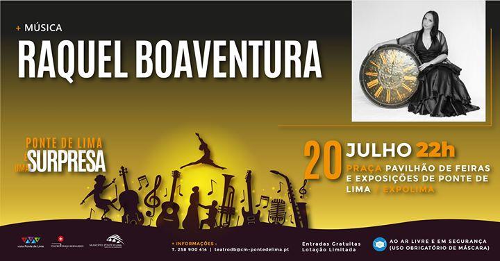 Raquel Boaventura | Intemporal - Ponte de Lima é Uma Surpresa