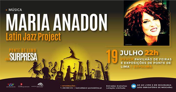 Maria Anadon Latin Jazz Project   Ponte de Lima é Uma Surpresa