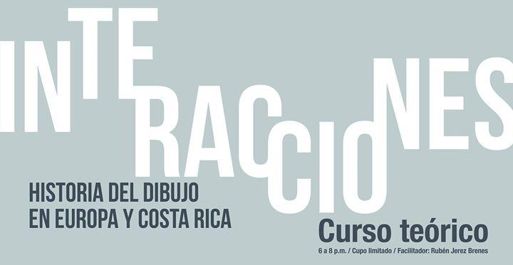 Interacciones: Historia del dibujo en Europa y Costa Rica