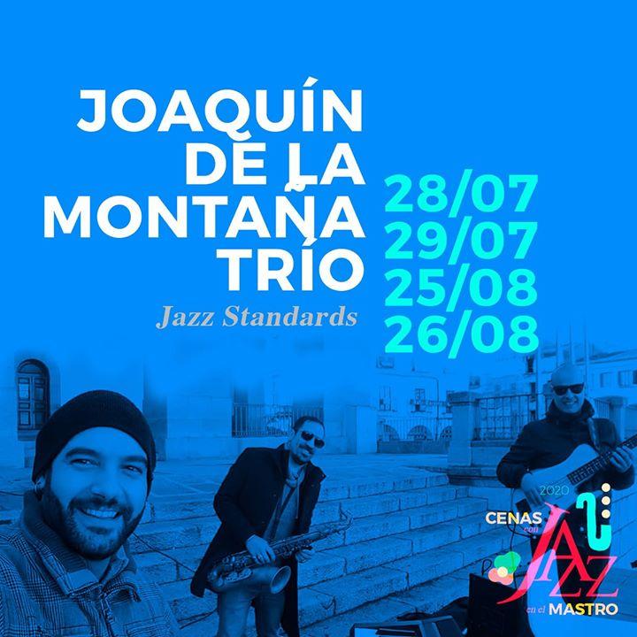 Joaquín de la Montaña Trío / 29 Julio 2020 / Cáceres