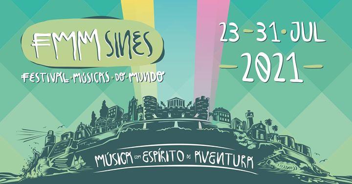 FMM Sines - Festival Músicas do Mundo 2021