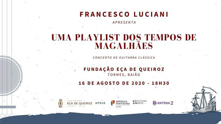 Quinta de Tormes - Concerto Uma Playlist dos Tempos de Magalhães