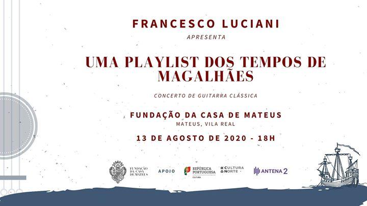 Casa de Mateus - Concerto Uma Playlist dos Tempos de Magalhães