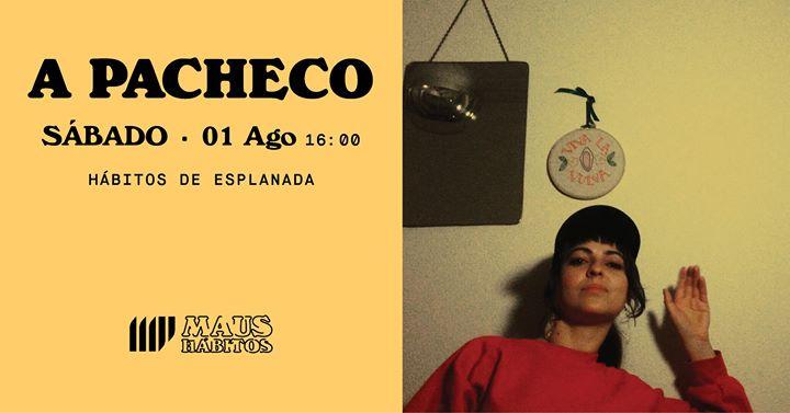 Hábitos de Esplanada // A Pacheco