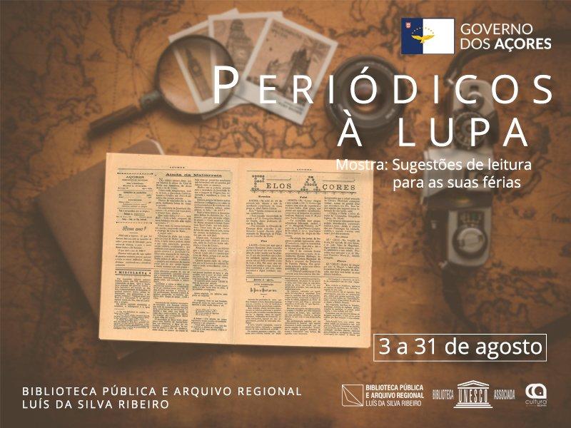 """""""Periódicos à Lupa"""", mostra de periódicos para férias"""