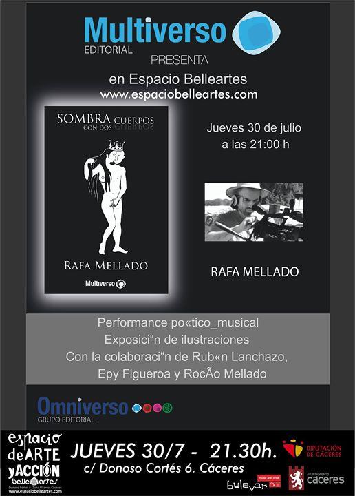 Presentación del libro Sombra con dos cuerpos, de Rafa Mellado.