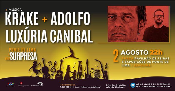 Krake + Adolfo Luxúria Canibal | Ponte de Lima é Uma Surpresa