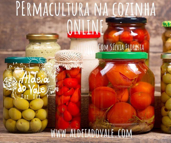 Permacultura na Cozinha ONLINE com Sílvia FLoresta