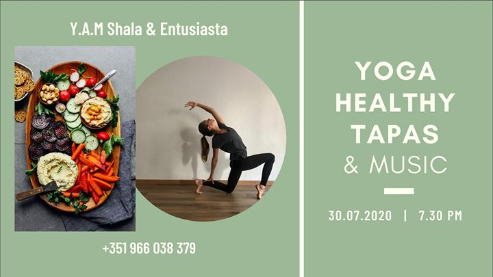 Yoga, Healthy tapas & Music