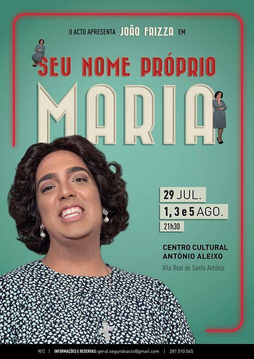 Comédia 'Seu nome próprio Maria'