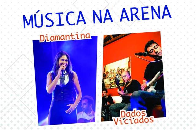 Música na Arena - Diamantina e Dados Viciados