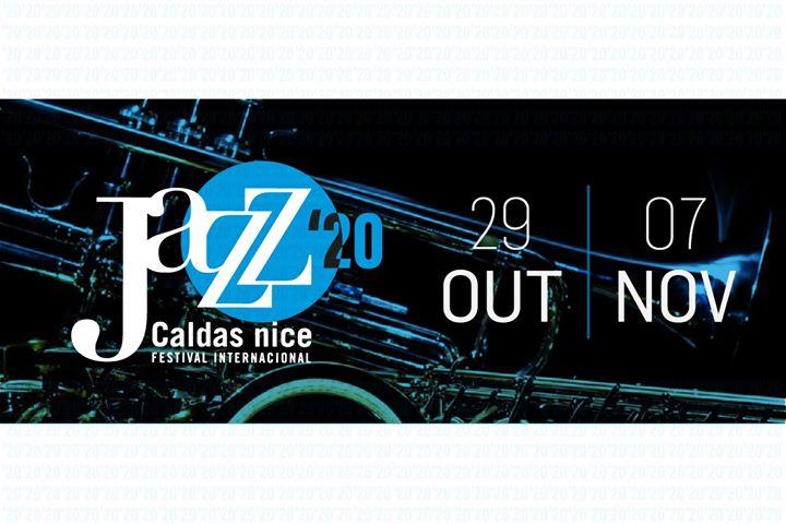 Festival Internacional Caldas nice Jazz 2020