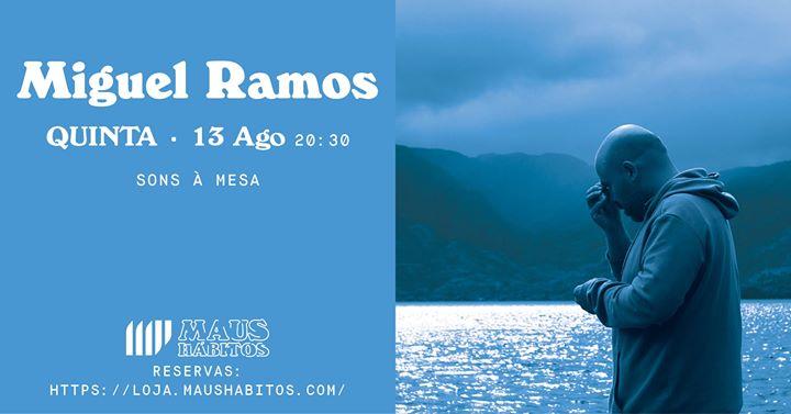 Sons à Mesa: Miguel Ramos