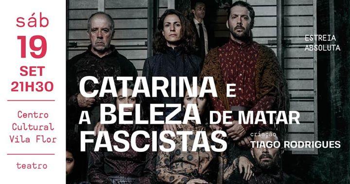 Catarina e a beleza de matar fascistas, de Tiago Rodrigues