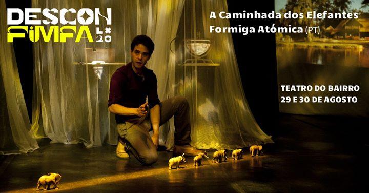 A Caminhada dos Elefantes - Descon'FIMFA no Teatro do Bairro
