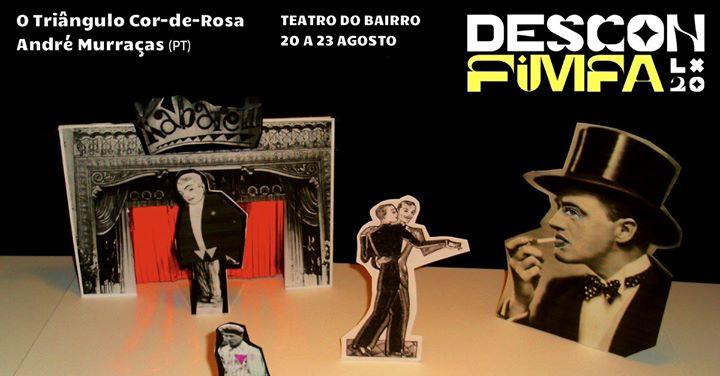 O Triângulo Cor-de-Rosa, Descon'FIMFA no Teatro do Bairro