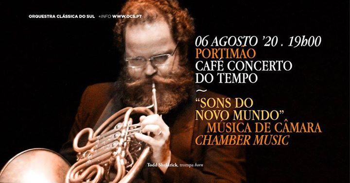 Sons do Novo Mundo - Música de Câmara ~ Café Concerto ~ Portimão