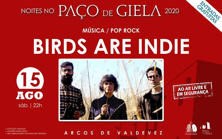 Noites no Paço: Birds are Indie