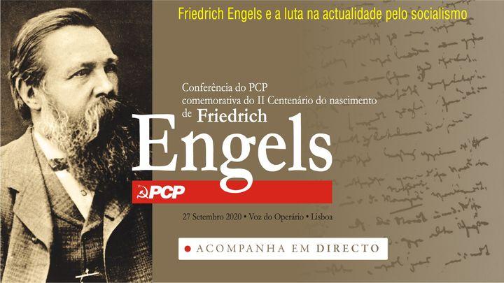 Conferência «Engels e a luta na actualidade pelo socialismo»