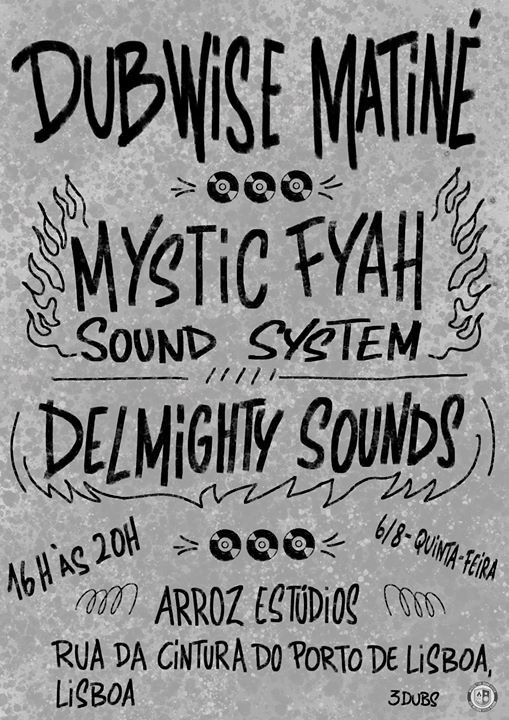 Dubwise Matiné: Powered by Mystic Fyah Sound System