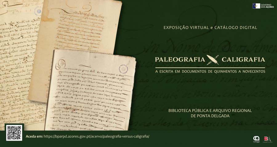 Exposição virtual e catálogo digital - 'Paleografia versus Caligrafia'
