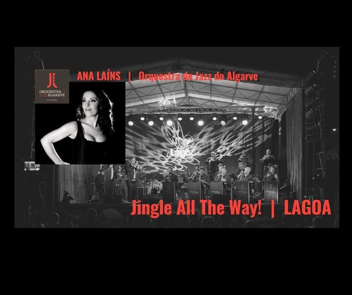 Ana Laíns | Jingle All The Way | Orq. Jazz Algarve | Lagoa