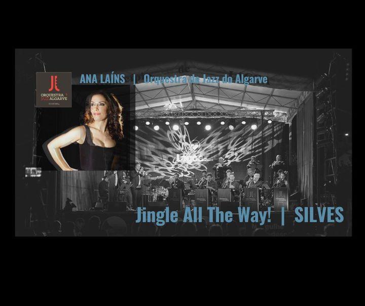 Ana Laíns | Jingle All The Way | Orq. Jazz Algarve | Silves
