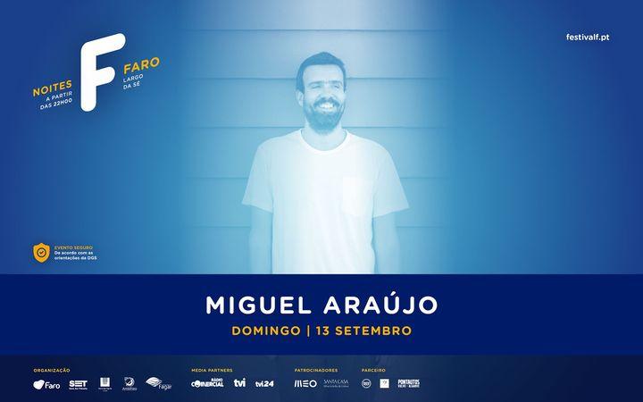 Miguel Araújo | Noites F